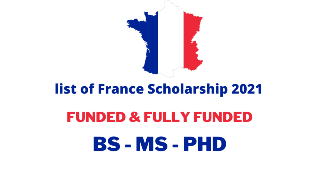 France Scholarship 2021 for Students, Researchers, and ...